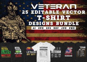 Veteran 25 Editable Vector T-shirt Designs Bundle in ai svg png cutting printable files