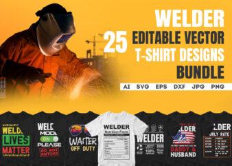 Welder 25 Editable Vector T-shirt Designs Bundle in ai svg png printable files