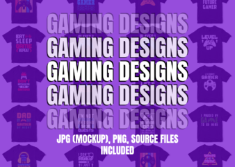 Gaming T-Shirt Designs, Gaming Design Bundle, Future Gamer, Gamer, Gaming Dad, Gaming is not a Crime, Retro Gamer, Eat Sleep Game Repeat, Level Up, Player, Gaming SVG Bundle, Do not Disturb I am Gaming