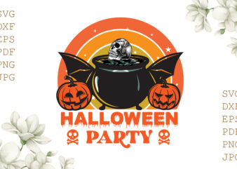 Halloween Party Pumpkin Gifts, Shirt For Halloween Svg File Diy Crafts Svg Files For Cricut, Silhouette Sublimation Files