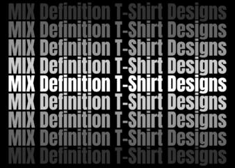 Mix Definition T-Shirt Designs, Askhole, Dog, Dognist, Fishing, Imposter, Ambitchous, Alcohole, Vegan