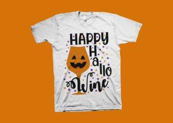 Happy Hallo Wine shirt design, Halloween t shirt design, halloween svg, Funny Halloween t-shirt design for sale