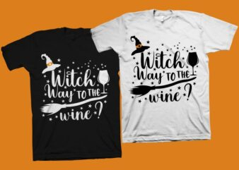 Witch Way To The Wine ? t shirt design, Halloween t shirt design, Funny Halloween quote, halloween svg, Halloween png, Funny Halloween t-shirt design for commercial use