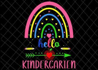 Hello Kindergarten Svg, Rainbow First Day Back To School Teachers Svg, Back To School Kindergarten Svg, Team Kindergarten Svg, Kindergarten Svg
