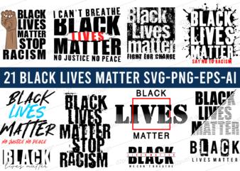 black lives matter i can't breathe, t shirt design bundle graphic, vector, illustration black lives matter slogan,black lives matter quotes, lettering typography