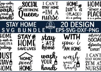Stay Home SVG Design Bundle For Sale!
