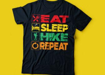 eat sleep HIKE repeat t-shirt design, mountain hiking T-shirt design