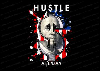 dollar money hustle t shirt design, hustle slogan design,money t shirt design, dollar t shirt design, hustle slogan, hustle design, money design, money t shirt, money shirt, hustle t shirt, hustle shirt,