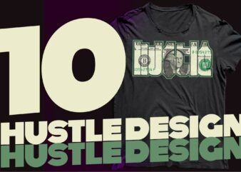 Hustle tshirt design | hustle design Vector|hustle humble | hustle harder | hustle hard | hustle bundle | bundle tees