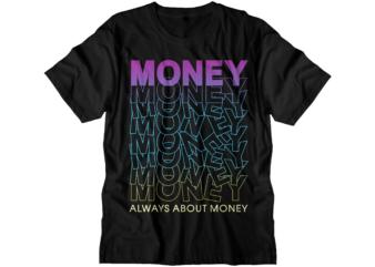 money t shirt design graphic vector