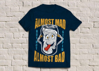 Mad can t-shirt design