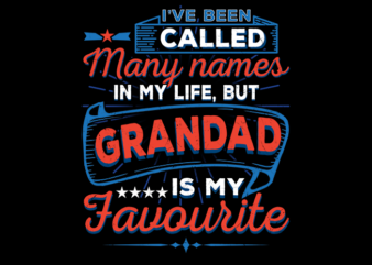 I've Been Called Many Names (grandad)