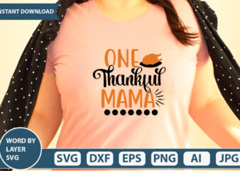 ONE THANKFUL MAMA SVG Vector for t-shirt