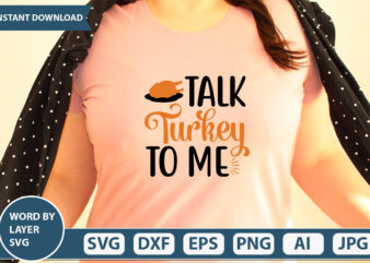 TALK TURKEY TO ME SVG Vector for t-shirt