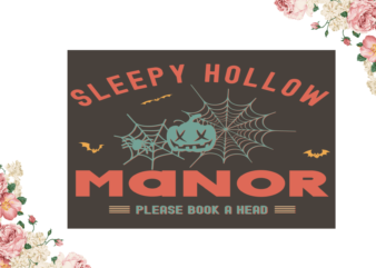 Sleepy Hollow Manor Halloween File Diy Crafts Svg Files For Cricut, Silhouette Sublimation Files