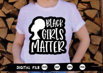 black girls matter svg