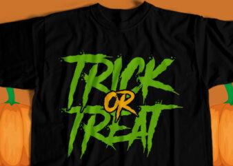 Trick Or Treat T-Shirt Design