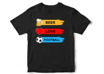 Beer Love Football T-Shirt design