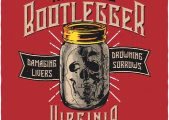 Alcohol Bootlegger. Editable t-shirt design.
