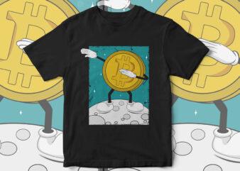 Bitcoin, Bitcoin doing Dab, Bullish Bitcoin, bitcoin vector, bitcoin to the moon, bitcoin crypto currency, crypto currency, Crypto Vectors, Crypto T-shirt designs