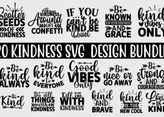 Kindness SVG T shirt Design Bundle