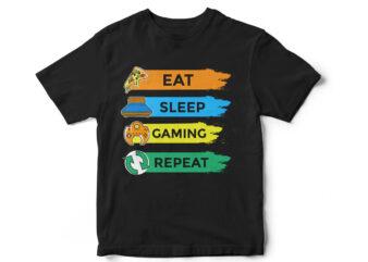 EAT SLEEP GAMING REPEAT T-Shirt design