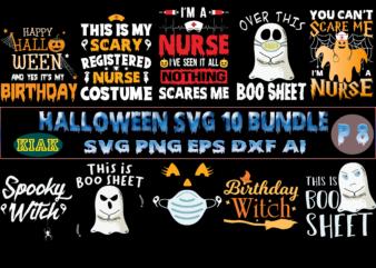 Halloween SVG T-Shirt Design 10 Bundle Part 8, Halloween SVG Bundle, Halloween Bundle, Halloween Bundles, Bundle Halloween, Bundles Halloween Svg, Boo Sheet, Pumpkin scary Svg, Pumpkin horror Svg, Boo Sheet Svg, Halloween Party Svg, Scary Halloween Svg, Spooky Halloween Svg, Halloween Svg, Horror Halloween Svg, Witch scary Svg, Witch Svg, Horror Ghost, Pumpkin Svg, Trick or Treat Svg, Ghost Svg, Halloween 2021 Svg, Nurse Halloween, Hocus pocus Svg, Witches Svg, Boo Sheet Png, Happy Halloween