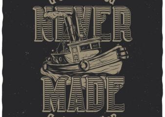 Skillful sailor. Editable t-shirt design.