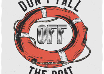 Don't Fall Off The Boat. Editable t-shirt design.