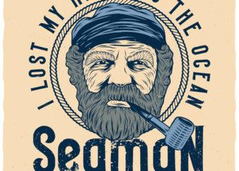 Seaman Born Free. Editable t-shirt design.