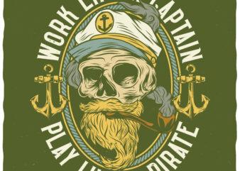 Work Like A Captain. Editable t-shirt design.