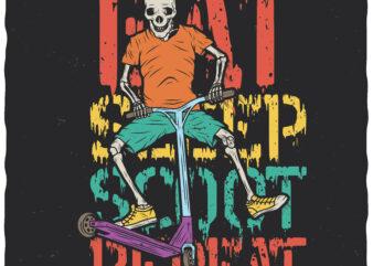 Eat Sleep Scoot Repeat. Editable t-shirt design.