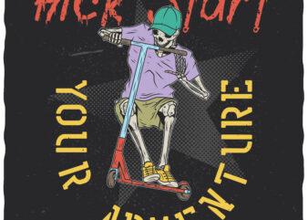 Kickstart Your Adventure. Editable t-shirt design.