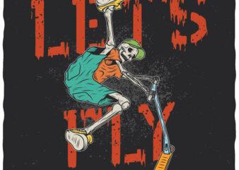 Let's Fly. Editable t-shirt design.