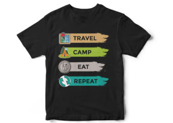 Travel Camp Eat Repeat T-Shirt design