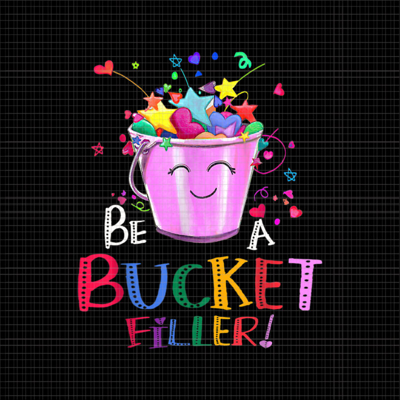 Be A Bucket Filler Png, Funny School, Back To School Png, Shool Png