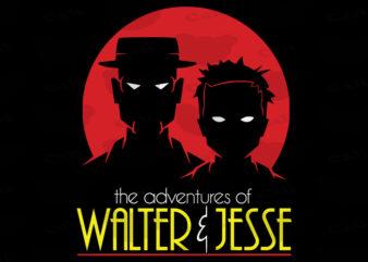 Adventures Of Walter & Jesse