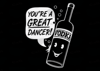 You're A Great Dancer