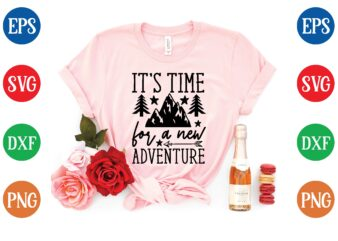 it's time for a new adventure graphic t shirt