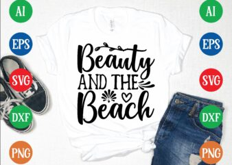 Beauty and the beach graphic t shirt