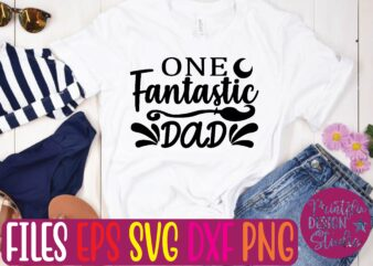 one fantastic dad t shirt template