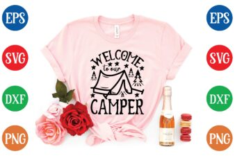 welcome to our camper graphic t shirt