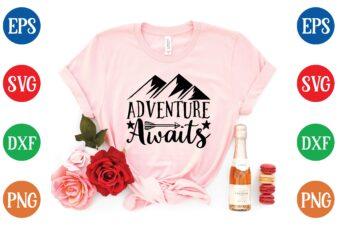 adventure awaits t shirt vector illustration