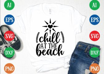 Chill at the beach t shirt vector illustration