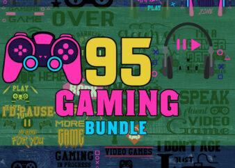 95 Gaming SVG Bundle, gamer svg, dad svg, funny quotes svg, father svg, game controller svg, video game svg, funny sayings svg, cricut svg, png