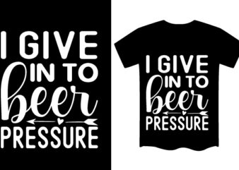 Beer SVG T shirt design Template