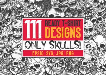 111 T-shirt Designs. Only Skulls!