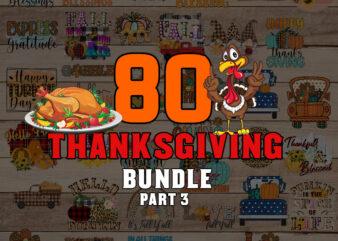 Turkey Thanksgiving Bundle part 3 SVG, Thanksgiving SVG Bundle, Christmas SVG, thankful svg, blessed svg, turkey svg, fall svg, svg designs, svg quotes, gather svg, gobble svg, grateful svg, png