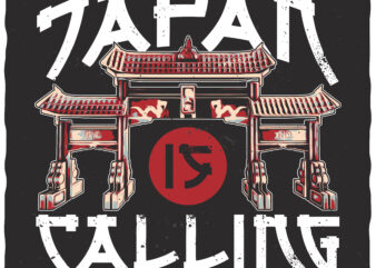 Japan Is Calling. Editable t-shirt design.