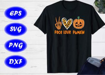 Pace Love Pumpkin Shirt Print Template, Halloween Pumpkin Shirt